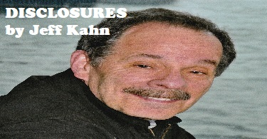 DISCLOSURES CLASS Presented by Jeff Kahn
